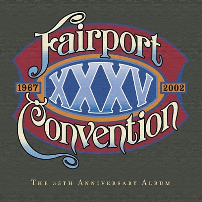 Fairport Convention - XXXV