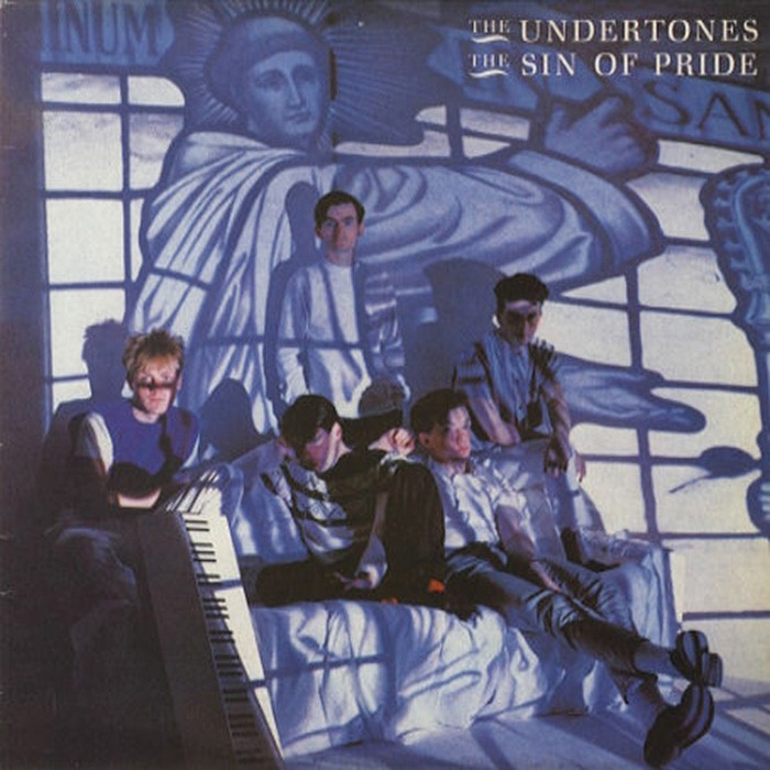 The Undertones - The Sin of Pride