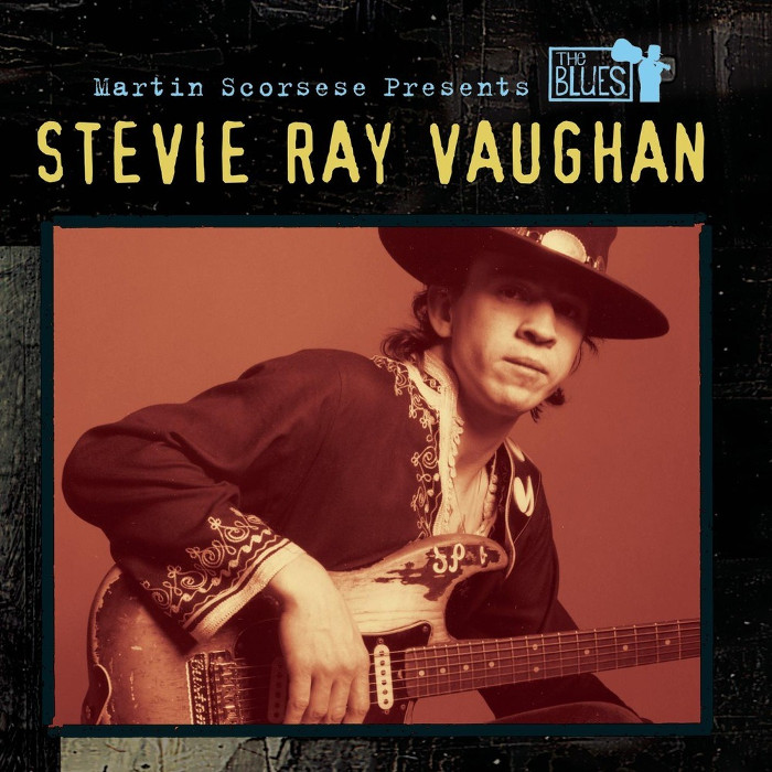 Stevie Ray Vaughan - Martin Scorsese Presents the Blues: Stevie Ray Vaughan