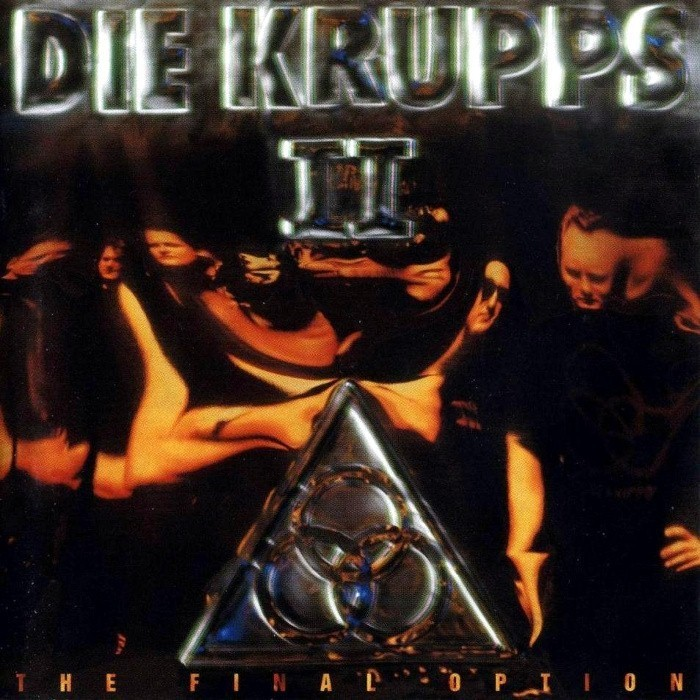 Die Krupps - II: The Final Option