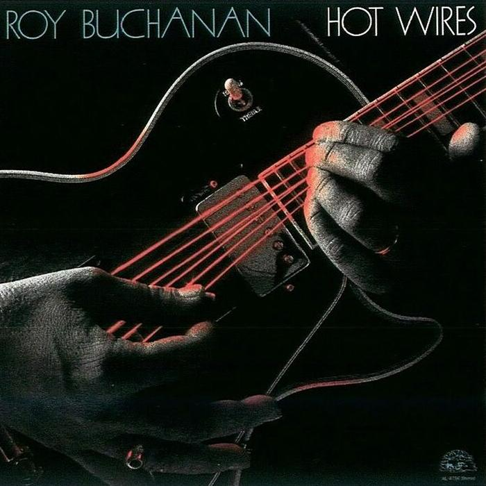 Roy Buchanan - Hot Wires