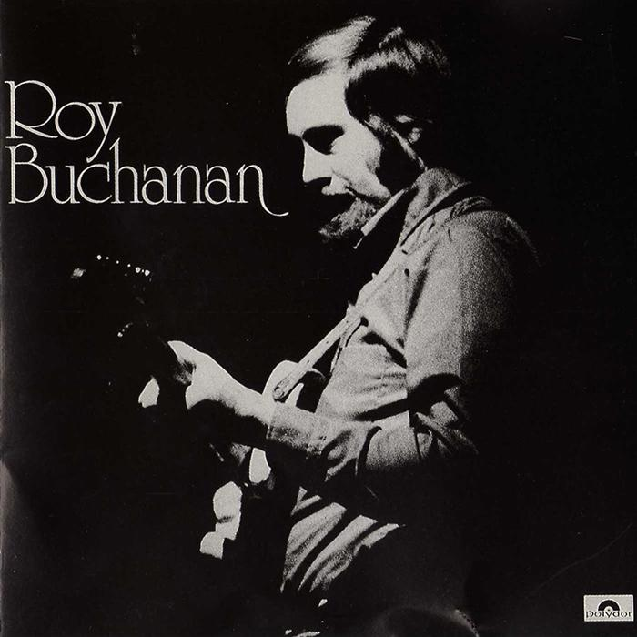 Roy Buchanan - Roy Buchanan