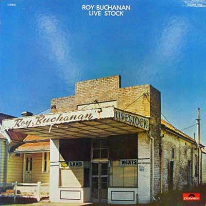 Roy Buchanan - Live Stock