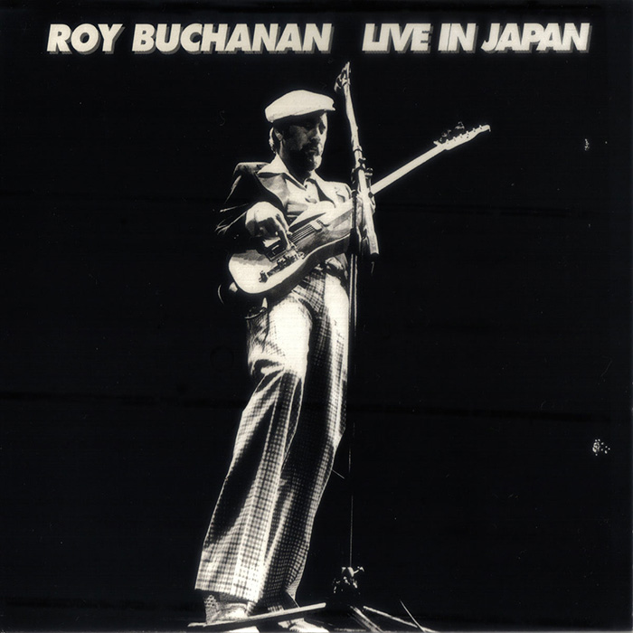 Roy Buchanan - Live in Japan