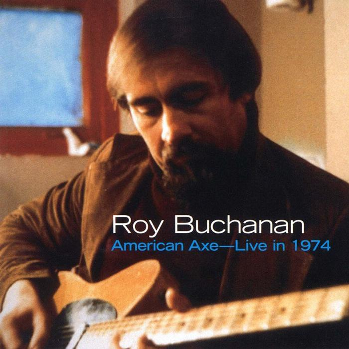 Roy Buchanan - American Axe-Live in 1974