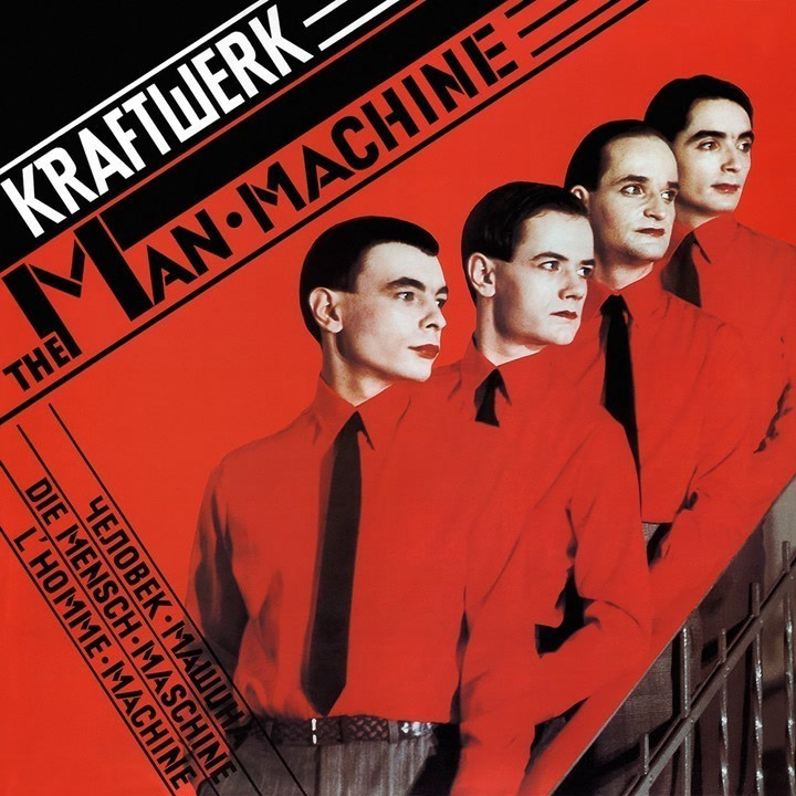 Kraftwerk - The Man·Machine