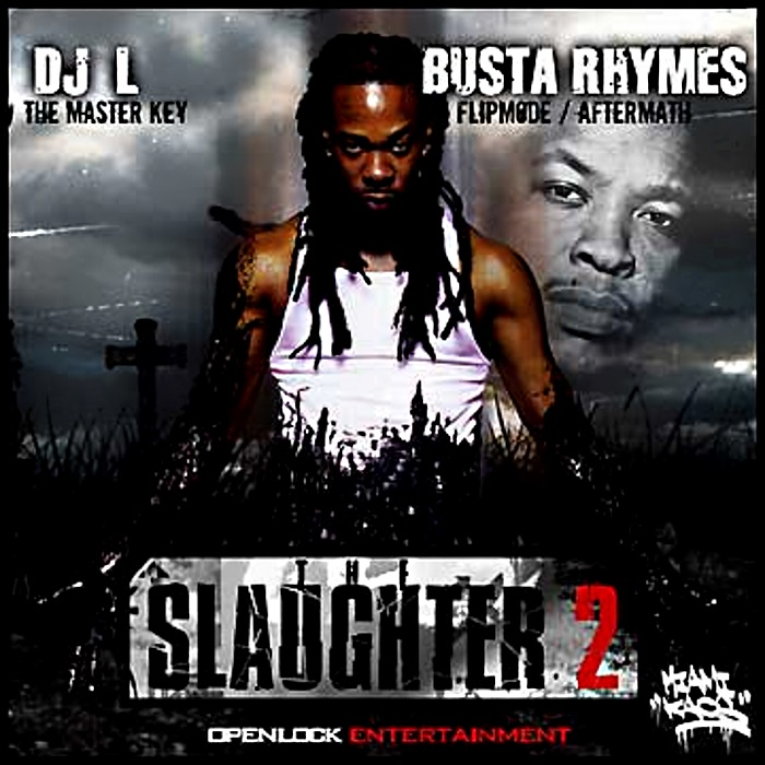 Busta Rhymes - The Slaughter Part.2