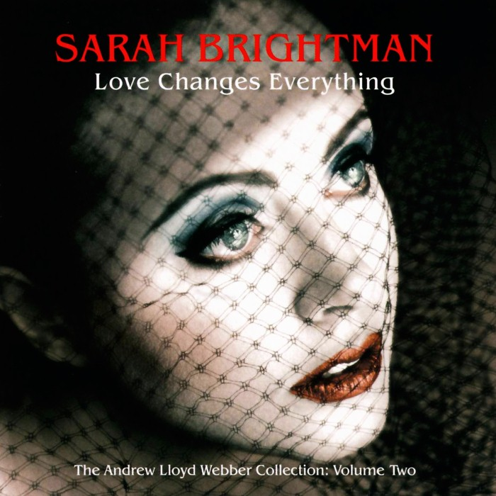 Sarah Brightman - Love Changes Everything: The Andrew Lloyd Webber Collection, Volume 2