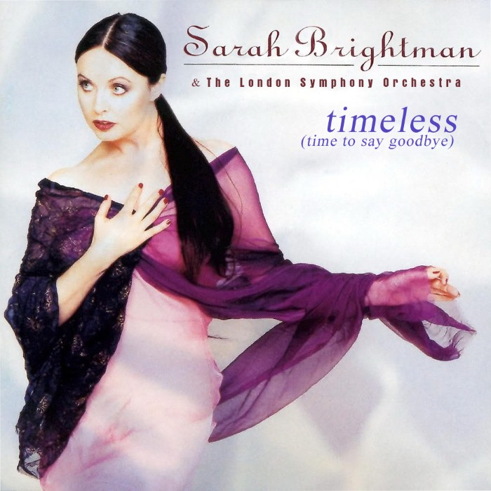 Sarah Brightman - Timeless / Time to Say Goodbye