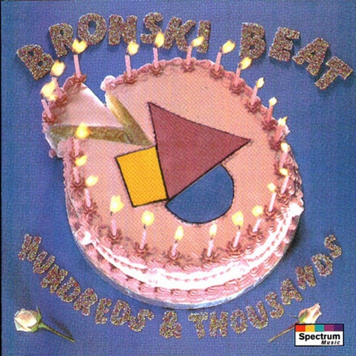 Bronski Beat - Hundreds & Thousands