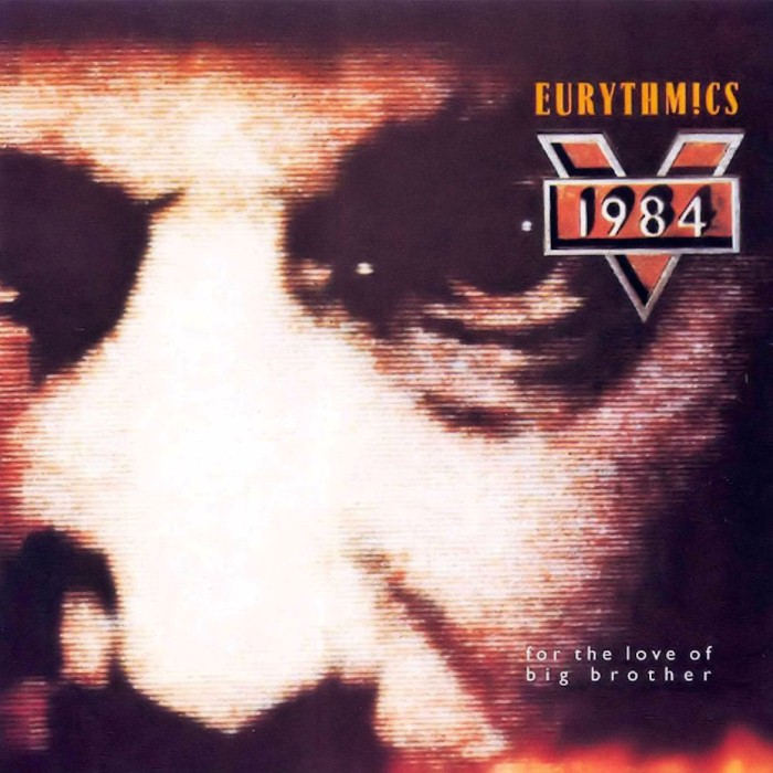 Eurythmics - 1984: For the Love of Big Brother