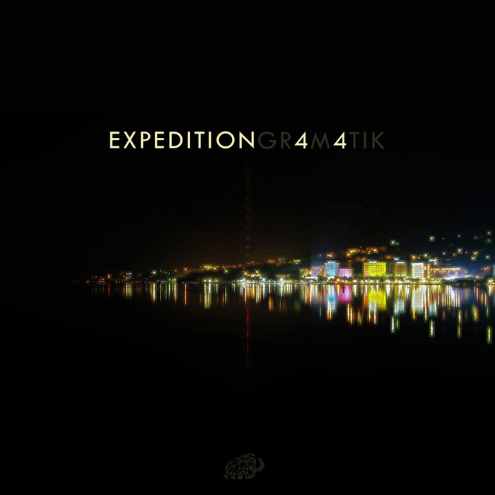 Gramatik - Expedition 44