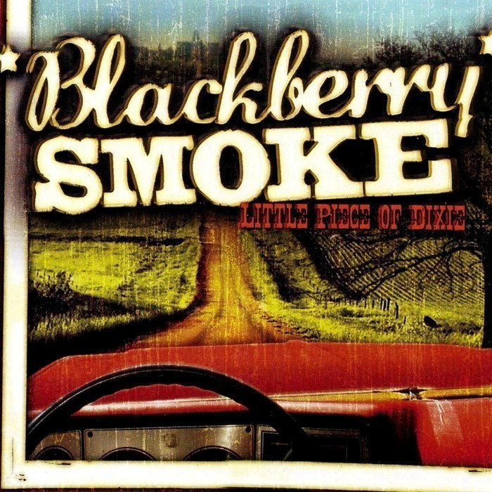 Blackberry Smoke - Little Pieces of Dixie