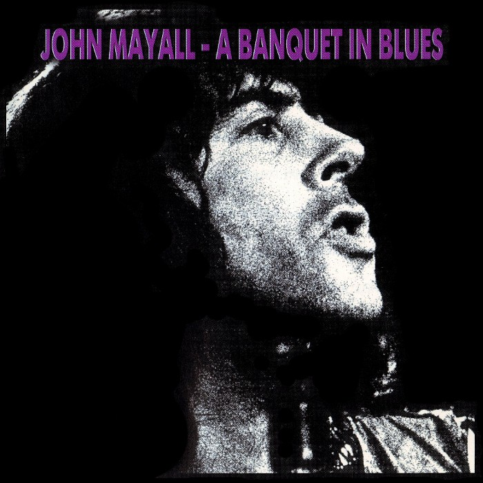 John Mayall - A Banquet in Blues