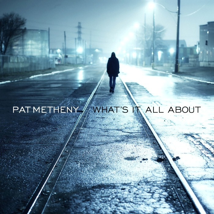 Pat Metheny - What